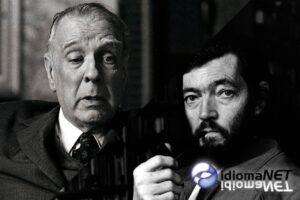 AGOSTO CUMPLEAÑOS DE JORGE LUIS BORGES  Y JULIO CORTÁZAR